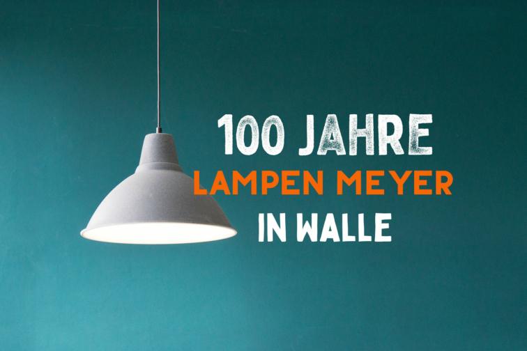 100jahrelampen-meyer